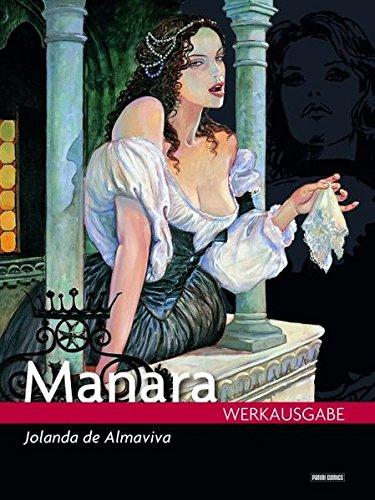 Milo Manara Werkausgabe: Bd. 14: Jolanda de Almaviva
