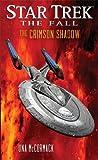Star Trek: The Fall: The Crimson Shadow (Star Trek: The Next Generation)