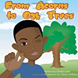 img - for From Acorns to Oak Trees (Boy) book / textbook / text book