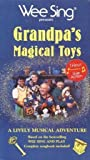 Wee Sing Grandpa's Magical Toys [VHS]