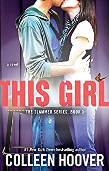 This Girl: A Novel (Slammed Book 3) by [Hoover, Colleen]