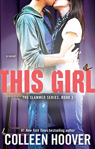 This Girl: A Novel (Slammed) by [Hoover, Colleen]