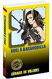 SAS 57 Duel à Baranquilla