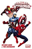 Marvel Universe Ultimate Spider-Man & the Avengers (Marvel Adventures/Marvel Universe Spider-Man)