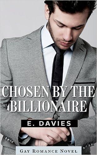 Chosen by the Billionaire (Gay Romance Novel) PDF