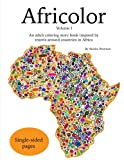 Africolor: An adult coloring book inspired by travels around countries in Africa (Volume 1)
