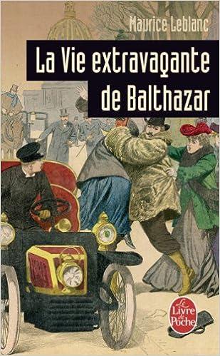 La Vie Extravagante De Balthazar Ldp Policiers French