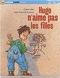 """Afficher """"Hugo n'aime pas les filles"""""""