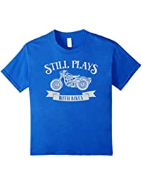 Still plays with bikes - funny motorcycle graphic t-shirt