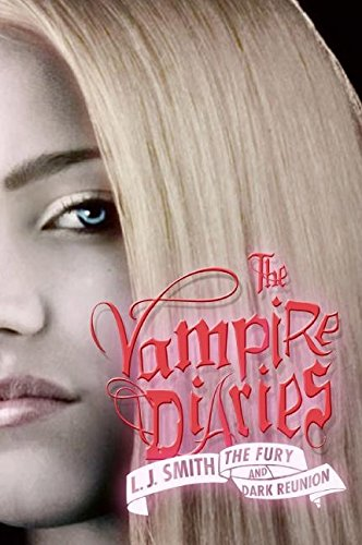 The Fury and Dark Reunion (The Vampire Diaries)]()