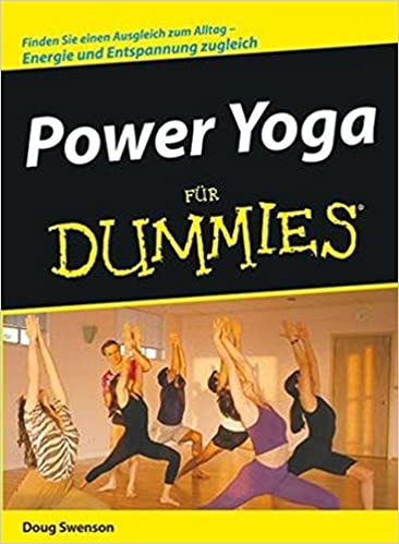 Power Yoga Fur Dummies: Doug Swenson, Harriet Gehring ...