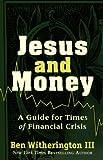 Jesus and Money, Ben Iii Witherington, 1587433192