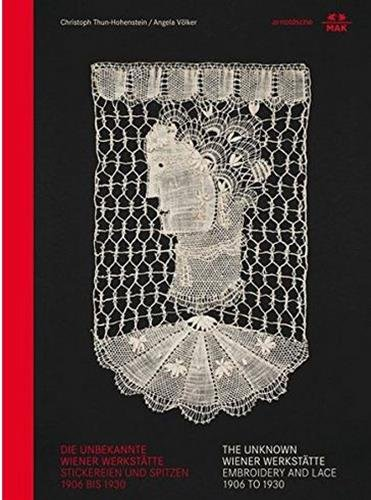 The Unknown Wiener Werkstätte: Embroidery and Lace (English and German Edition) ()