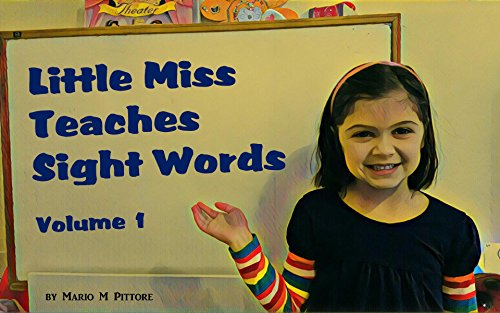 Little Miss Teaches Sight Words: Volume 1