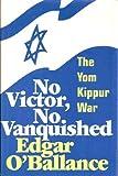 No Victor, No Vanquished, Edgar O'Ballance, 0891410171