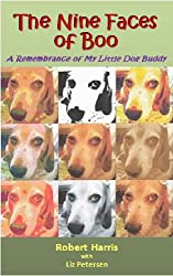 The Nine Faces of Boo: A Remembrance of My Little Dog Buddy (English Edition)