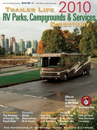 Read Online Trailer Life RV Parks, Campgrounds and Services Directory 2010 (Trailer Life Directory: RV Parks & C (2010 Edition) [Paperback] ebook