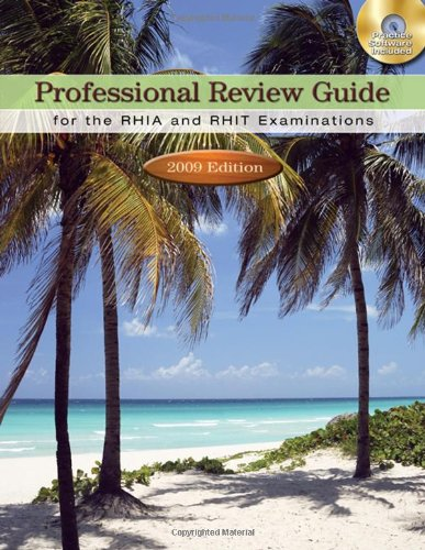Pdf Health Professional Review Guide for the RHIA and RHIT Examinations: 2009 Edition (Professional Review Guide for the RHIA & RHIT)