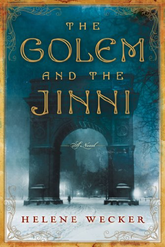 The Golem and the Jinni: A Novel (P.S.) by [Wecker, Helene]