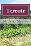 Terroir, Michael Myette, 0615627005