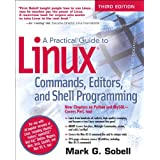A Practical Guide to Linux Commands, Editors, and Shell Programming (3rd Edition)