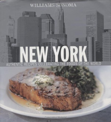 s of the World: New York: Authentic Recipes Celebrating the Foods of the World ()