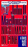 By John D. MacDonald - Nightmare in Pink (Travis McGee Mysteries) (1st (first) editionFawcett Crest Ed)