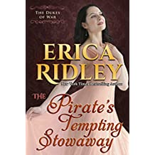 The Pirate's Tempting Stowaway: Historical Regency Romance (Dukes of War Book 6)