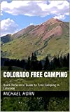 Colorado Free Camping: Quick Reference Guide to Free Camping in Colorado