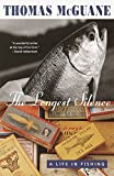 From the highly acclaimed author of Ninety-Two in the Shade and Nothing but Blue Skies comes this collection of breathtakingly exquisite essays borne of a lifetime spent fishing.The thirty-three essays in The Longest Silence take us from the tarpon o...
