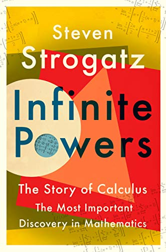 Infinite Powers: The Story of Calculus - The Most Important Discovery in Mathematics (English Edition)