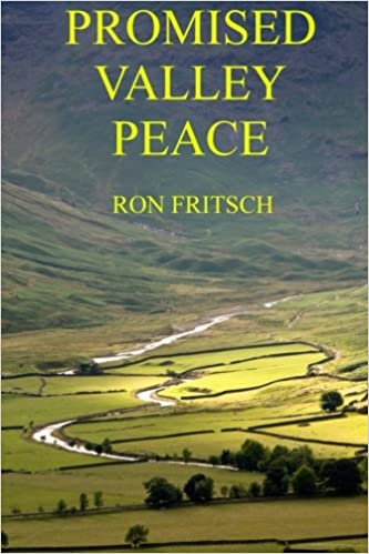Promised Valley Peace: Volume 4: Amazon.es: Fritsch, Ron ...