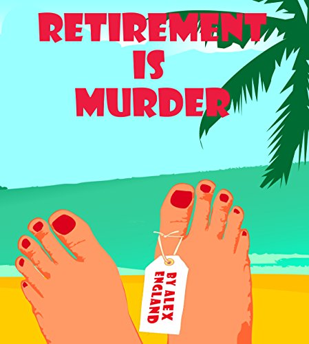 Retirement is Murder