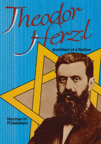 Theodor Herzl: Architect of a Nation (Lerner Biographies)