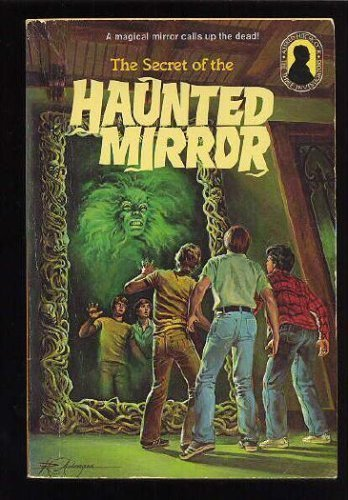 The Secret of the Haunted Mirror  (Three Investigators)