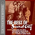 The Best of Second City, Volume 1 Performance by Second City Narrated by Stephen Colbert, Steve Carell, Amy Sedaris, Paul Dinelo, Marsha Mason