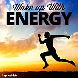 Wake Up with Energy Hypnosis
