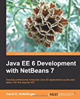 Java EE 6 Development with NetBeans 7 Front Cover