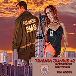 Trauma Junkie #2 Audiobook