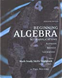 Beginning Algebra with Applications, with Math Sudy Skills Workbook (3rd Edition) by Paul Nolting 9780618987252