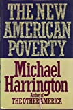 The New American Poverty, Michael Harrington, 0030621577