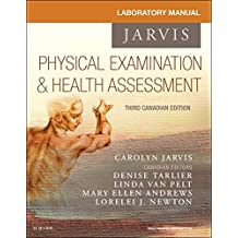 Student Laboratory Manual for Physical Examination and Health Assessment, Canadian Edition, 3e