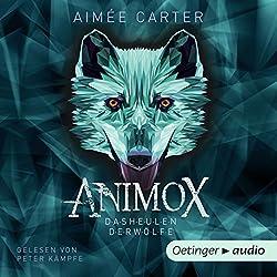 Animox: Das Heulen der Wölfe (Animox 1)