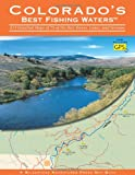 img - for Colorado's Best Fishing Waters (Flyfishers Guide) book / textbook / text book