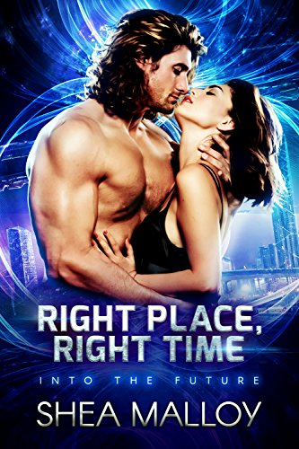 Right Place, Right Time: Into the Future
