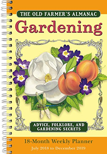 2019 Old Farmers Almanac Gardening 18 Month Weekly Planner  By Sellers Publishing  6 X 9   Cw 0492