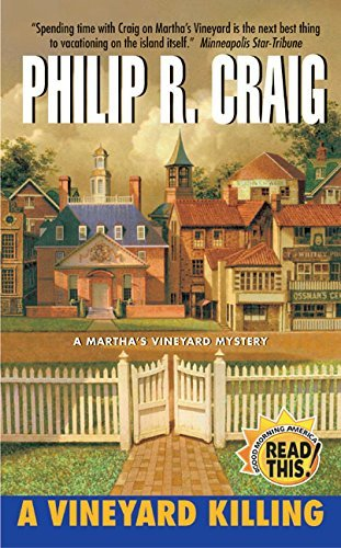 A Vineyard Killing (A Martha's Vineyard Mystery) by Philip R. Craig (2004-05-25)