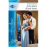 A la place d'une autre (Azur) (French Edition)