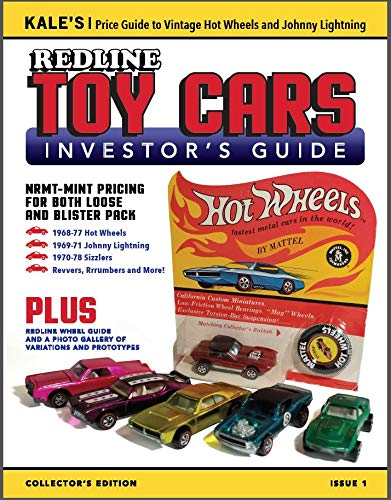 NEW Kale's Redline TOY CARS Investor's Guide - Price Guide to 1968-1977 Hot Wheels, Johnny Lightning