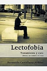 Lectofobia (Spanish Edition) Kindle Edition